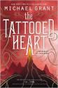 The Tattooed Heart - Michael Grant