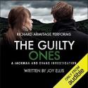 The Guilty Ones: A Jackman and Evans Thriller - Joy Ellis, Richard Armitage