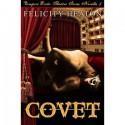 Covet - Felicity E. Heaton