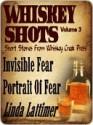 Whiskey Shots Volume 3 - Linda Lattimer, Chere Gruver