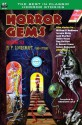 Horror Gems, Vol. Six - H.P. Lovecraft, Henry Hasse, Gregory Luce, James McConnell, E. Everett Evans, Rog Phillips, William Lawrence Hamling, Jerome Bixby, Joe E. Dean, Franklin Gregory, William P. McGivern, Jack Sharkey, Boyd Correll