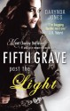 Fifth Grave Past the Light: Number 5 in series (Charley Davidson) - Darynda Jones