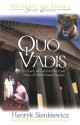 Quo Vadis: A Story of Faith in the Last Days of the Roman Empire - Henryk Sienkiewicz