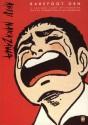 Barefoot Gen: - A Cartoon Story of Hiroshima - Keiji Nakazawa