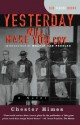 Yesterday Will Make You Cry - Chester Himes