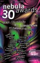 Nebula Awards 30: SFWA's Choices For The Best Science Fiction And Fantasy Of The Year - Pamela Sargent, Mike Resnick, Bruce Boston, Barry N. Malzberg, Kate Wilhelm, Martha Soukup, Ursula K. Le Guin, Greg Bear, Ben Bova, Maureen F. McHugh, Joe Haldeman, Damon Knight, David Gerrold, Robert Frazier, W. Gregory Stewart, Jeff VanderMeer