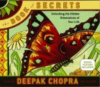 The Book of Secrets: Unlocking the Hidden Dimensions of Your Life - Deepak Chopra