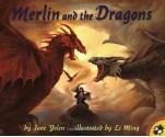 Merlin and the Dragons - Jane Yolen, Li Ming