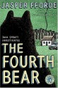 The Fourth Bear - Jasper Fforde