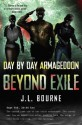 Beyond Exile: Day by Day Armaggedon - J.L. Bourne