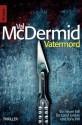 Vatermord: Thriller (Knaur TB) (German Edition) - Val McDermid, Doris Styron