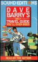 Dave Barry's Only Travel Guide You'll Ever Need (Audio) - Dave Barry