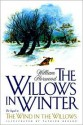 The Willows in Winter - William Horwood, Patrick Benson