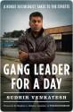 Gang Leader for a Day - Sudhir Venkatesh