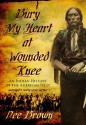 Bury My Heart at Wounded Knee: An Indian History of the American West (Audio) - Dee Brown, Grover Gardner