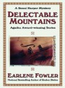 Delectable Mountains (A Benni Harper Mystery #12) - Earlene Fowler
