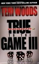 True to the Game III - Teri Woods