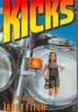 Kicks - Janet Fitch