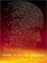 Stories of Your Life and Others - Ted Chiang, Todd McLaren, Abby Craden