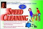 Speed Cleaning - The Clean Team, The Clean Team Staff, Jeff Campbell