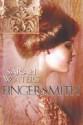 Fingersmith - Juanita McMahon, Sarah Waters