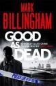 Good As Dead - Mark Billingham