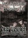 Sleep Disorder - Jack Ketchum, Edward Lee