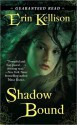 Shadow Bound - Erin Kellison