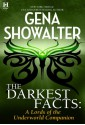 The Darkest Facts: A Lords of the Underworld Companion - Gena Showalter
