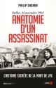 Anatomie d'un assassinat (Documents) (French Edition) - Philip Shenon, Abel Gerschenfeld, Hel Guedj, Johan-Frédérik, Anatole Muchnik