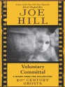 Voluntary Committal - Joe Hill