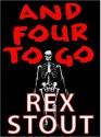 And Four to Go (Audio) - Rex Stout, Michael Prichard