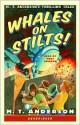 Whales on Stilts! (Audio) - M.T. Anderson, Marc Cashman