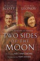 Two Sides of the Moon: Our Story of the Cold War Space Race - Neil Armstrong, Tom Hanks, David Scott, Alexei Leonov