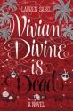 Vivian Divine Is Dead - Lauren Sabel