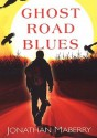 Ghost Road Blues (Audio) - Jonathan Maberry, Tom Weiner