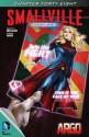 Smallville: Argo, Part 5 - Bryan Q. Miller, Daniel HDR, Rex Lokus, Cat Staggs