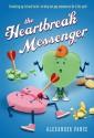 The Heartbreak Messenger - Alexander Vance
