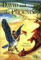 David and the Phoenix - Edward Ormondroyd, Joan Rayso