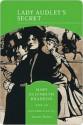 Lady Audley's Secret - Mary Elizabeth Braddon, Susan Balee