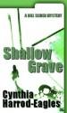 Shallow Grave (Bill Slider Mystery) - Cynthia Harrod-Eagles
