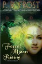 Forest Moon Rising (Tess Noncoire #4) - P.R. Frost