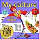 My Culture (Hardcover + CD) - Bobbie Kalman