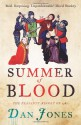 Summer of Blood: The Peasants' Revolt of 1381 - Dan Jones