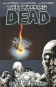 The Walking Dead, Vol. 09: Here We Remain - Cliff Rathburn, Charlie Adlard, Robert Kirkman