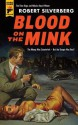 Blood on the Mink - Robert Silverberg