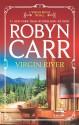 Virgin River (Virgin River #1) - Robyn Carr