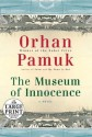 The Museum of Innocence (Large Print) - Orhan Pamuk