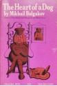The Heart of a Dog - Mikhail Bulgakov
