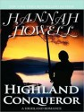 Highland Conqueror - Hannah Howell, Angela Dawe
